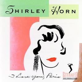 I Love You Paris 1970 Shirley Horn