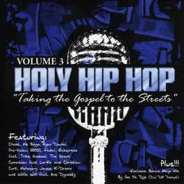 Holy Hip Hop Vol. 3 2008 Various Artists