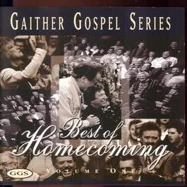 The Best Of Homecoming - Volume One 1997 Bill & Gloria Gaither
