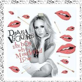 The Boy Who Murdered Love 2010 Diana Vickers