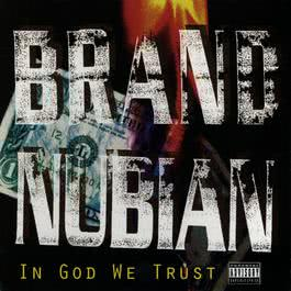 In God We Trust 2010 Brand Nubian