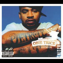 Snitch 2006 Obie Trice