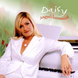 Angyali Harmoniak 2005 Daisy (Papp Daisy)