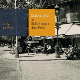 Classic Jazz At St Germain Des Près 2008 Albert Nicholas