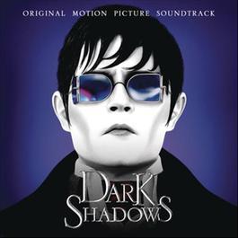 Dark Shadows 2012 Various Artists