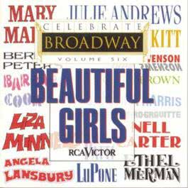 Celebrate Broadway, Vol. 6: Beautiful Girls 2010 Various Artists