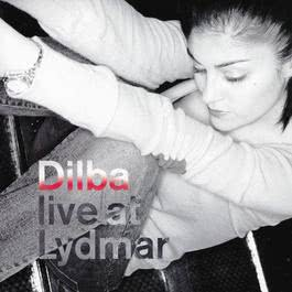 Live At Lydmar 2002 Dilba Demirbag