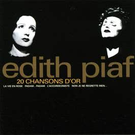 20 chansons d'or 2003 Edith Piaf