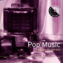 Pop Music: The Golden Era 1951-1975 1999 Various Artists