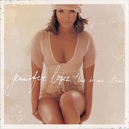 這就是我 2001 Jennifer Lopez
