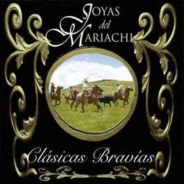 Clásicas Bravìas 1997 Joyas Del Mariachi