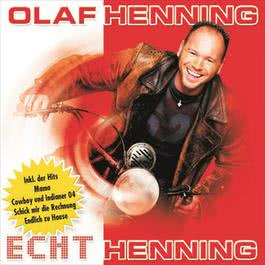 Echt Henning 2004 Olaf Henning