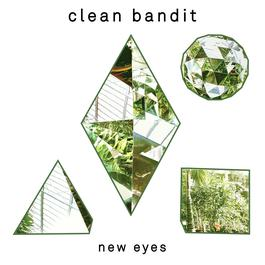 New Eyes 2014 Clean Bandit