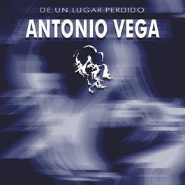 De Un Lugar Perdido 2009 Antonio Vega