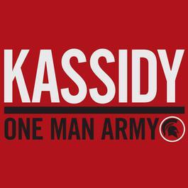 One Man Army 2012 Kassidy