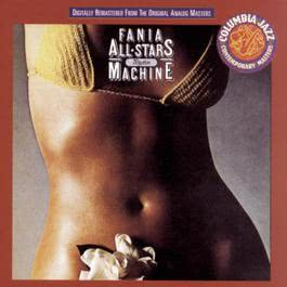Rhythm Machine 1994 Fania All Stars