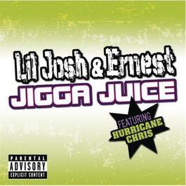 Jigga Juice 2008 Lil Josh & Ernest featuring Hurricane Chris