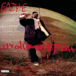 It's On (Dr. Dre) 187um Killa 2008 Eazy-E