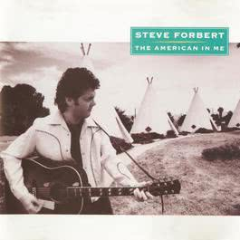 The American In Me 2012 Steve Forbert
