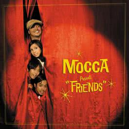 Friends 2015 Mocca