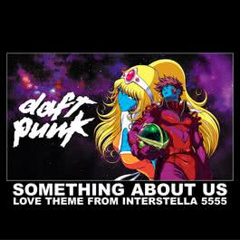 something about us (love theme from interstella) 2003 Daft Punk