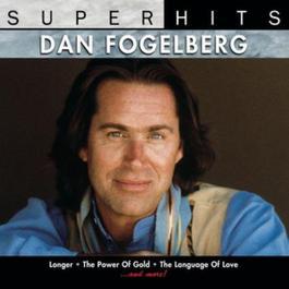 Super Hits 2000 Dan Fogelberg