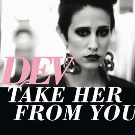 Take Her From You 2012 Dev
