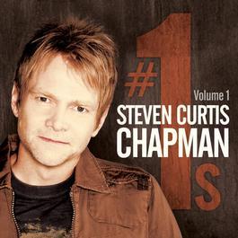 # 1's Vol. 1 2012 Steven Curtis Chapman