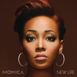 New Life (Track by Track Version) 2012 Monica