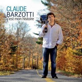 C'est Mon Histoire 2011 Claude Barzotti