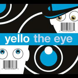 The Eye 2003 Yello
