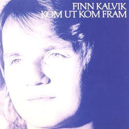Kom ut kom fram 1979 Finn Kalvik