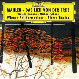 Mahler: Das Lied von der Erde 2001 Pierre Boulez