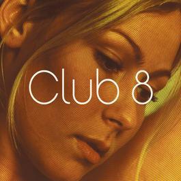 Club 8 2010 Club 8