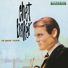 In New York [Original Jazz Classics Remasters] 2011 Chet Baker