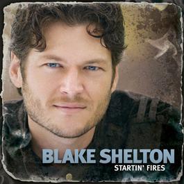 Startin Fires 2008 Blake Shelton