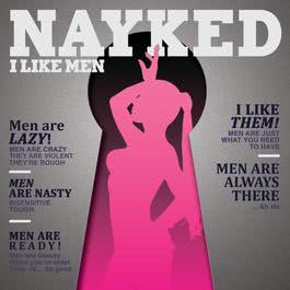 I Like Men 2010 Nayked