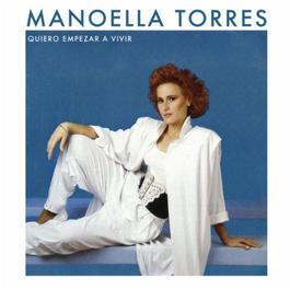 Quiero Empezar A Vivir 2011 Manoella Torres
