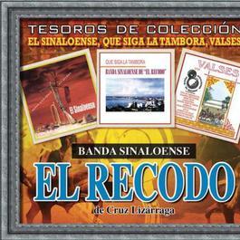 """Tesoros De Coleccion-""""El Sinaloense"""",""""Que Siga La Tambora"""" y """"Valses 2012 Banda Sinaloense El Recodo De Cruz Lizarraga"""