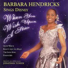 When You Wish Upon A Star - Barbarba Hendricks sing Disney Classics 2007 Barbara Hendricks