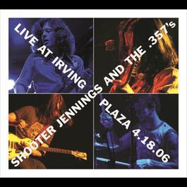 Live At Irving Plaza 4.18.06 2006 Shooter Jennings
