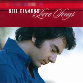 Love Songs 2002 Neil Diamond