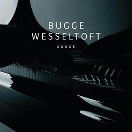 Songs 2012 Bugge Wesseltoft