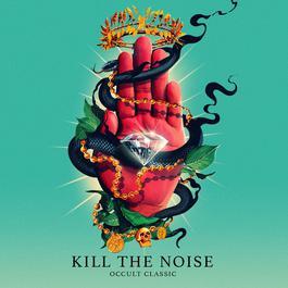 ฟังเพลงอัลบั้ม Kill It 4 The Kids  (feat. AWOLNATION & R.City)