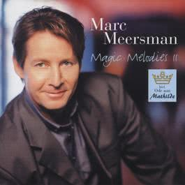 Magic Melodies 2 2006 Marc Meersman