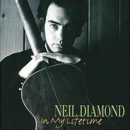 In My Lifetime 2014 Neil Diamond
