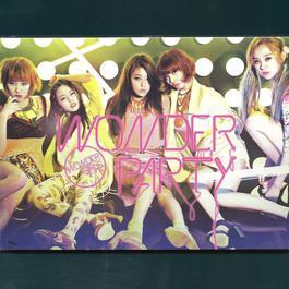 Wonder Party (EP) 2012 Wonder Girls
