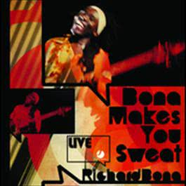 Bona Makes You Sweat - Live 2009 Richard Bona