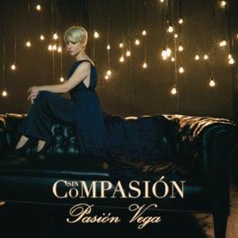 Sin Compasion 2011 Pasion Vega