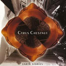 Earth Stories 2010 Cyrus Chestnut